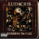 Ludacris Presents...Disturbing Tha Peace (Explicit Version)