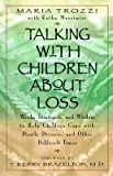 img - for [(Talking with Children about Loss)] [Author: Maria Trozzi] published on (October, 1999) book / textbook / text book