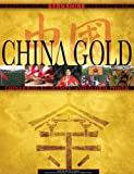 China Gold: China's Quest for Global Power and Olympic Glory
