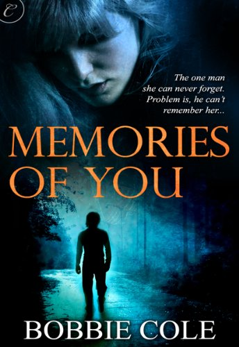 Memories of You by Bobbie Cole