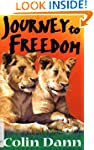 Journey To Freedom: Journey to Freedo...