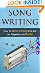 Songwriting: How To Write A Song That...