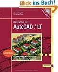 Gestalten mit AutoCAD / LT: Band 1: G...