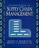 img - for Introduction to Supply Chain Management by Handfield, Robert B., Nichols Jr., Ernest L. 1st edition (1998) Paperback book / textbook / text book