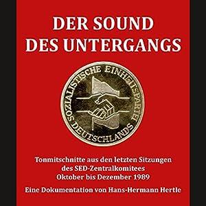 Der Sound des Untergangs Hörbuch