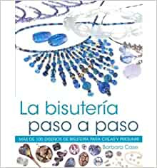 La bisuteria paso a paso/ It's All about the Beads (Paperback)(Spanish