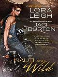 Nauti and Wild (The Wild Riders Series Book 4)