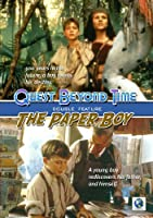 Quest Beyond Time/ The Paper Boy
