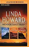 Linda Howard - Mackenzie Family Trilogy: Mackenzie's Mountain, Mackenzie's Mission, Mackenzie's Pleasure (The Mackenzie Family Series)