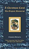 img - for A Christmas Carol - The Original Manuscript - With Original Illustrations by Dickens, Charles Published by Benediction Classics (2012) Hardcover book / textbook / text book