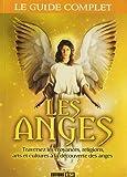echange, troc Editions ESI - Les anges : Traversez les croyances, religions, arts et cultures à la découverte des anges