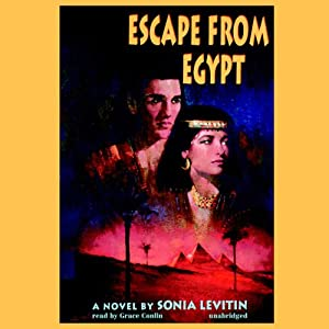 Escape from Egypt | [Sonia Levitin]