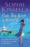 Can You Keep a Secret? Sophie Kinsella