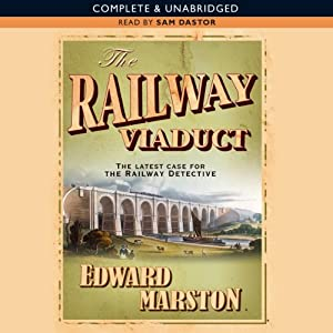 The Railway Viaduct | [Edward Marston]
