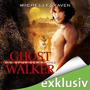 Die Spur der Katze (Ghostwalker 1) Hörbuch