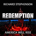 Redemption: New America, Book 3 Audiobook by Richard Stephenson Narrated by Jeff Zinn