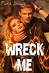 Wreck Me (Five Story Motorcycle Club...
