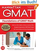 Foundations of GMAT Math (Manhattan GMAT Preparation Guide