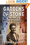 Gardens of Stone: My Boyhood in the F...