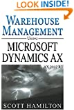 Warehouse Management using Microsoft Dynamics AX 2012 R3