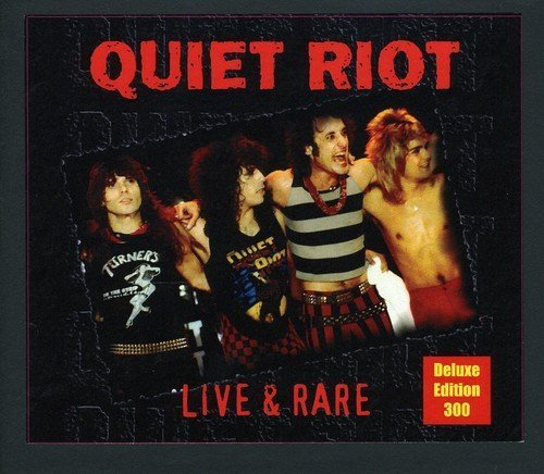 Live & Rare by Quiet Riot (2009-05-19)