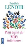 Acheter le livre Petit trait de vie intrieure -collector-