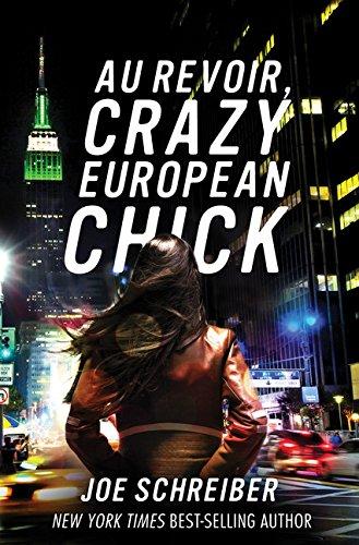 Image of Au Revoir, Crazy European Chick