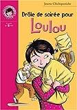 echange, troc Josette Chicheportiche - Drôle de soirée pour Loulou