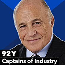Captains of Industry: Doug Morris with Norman Pearlstine Speech by Doug Morris Narrated by Norman Pearlstine