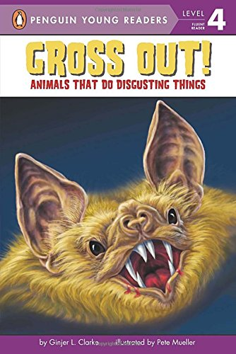 Gross Out!: Animals That Do Disgusting Things (All Aboard Science Reader: Level 2 (Quality))