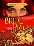 The Bride Price (A Historical Romance)