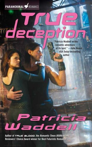 Image for True Deception (The True Series, Book 2)