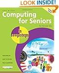 Computing for Seniors in Easy Steps:...