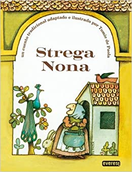 Strega Nona (Spanish) (Spanish Edition): Tomie dePaola: 9788424133498