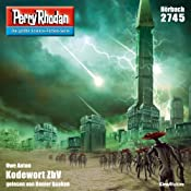 Kodewort ZbV (Perry Rhodan 2745)   Uwe Anton