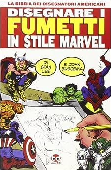 Disegnare i fumetti in stile Marvel (Italian) Perfect Paperback