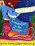 Commotion in the Ocean (0439082145) by Giles; Wojtowycz, David Andreae