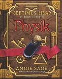 Physik (Septimus Heap, Book 3)