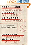 Near and Distant Neighbors: A New His...