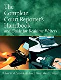 img - for The Complete Court Reporter's Handbook and Guide for Realtime Writers (5th Edition) book / textbook / text book
