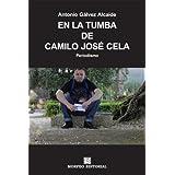 En la tumba de Camilo José Cela (RUTA DEL OESTE)