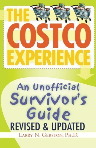 the-costco-experience-2011-revised-and-updated-edition-by-gerston-larry-n-2014-paperback