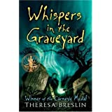 Whispers in the Graveyard by Breslin, Theresa (2007) Paperback