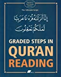 Graded Steps in Qur'an Reading: The 'Uthmani Script Abdul Wahid Hamid