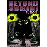 Beyond Armageddon V: Fusion ~ Anthony DeCosmo