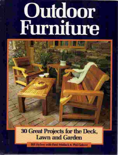 Outdoor furniture 30 great projects for the deck lawn for Lawn and garden furniture