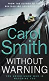 Carol Smith Without Warning