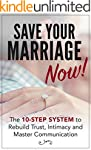 Marriage: Save Your Marriage Now! - T...