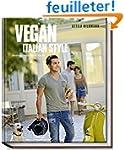 Vegan Italian Style (Vegane Kochb�che...