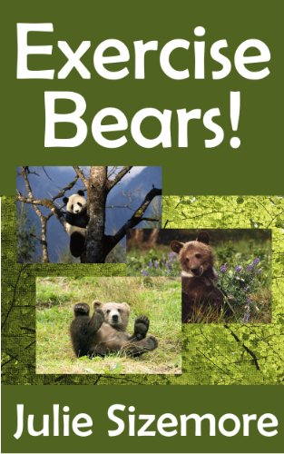 Exercise Bears (Nature Kids)